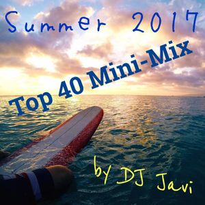 Summer 2017 Top 40 Mini Mix
