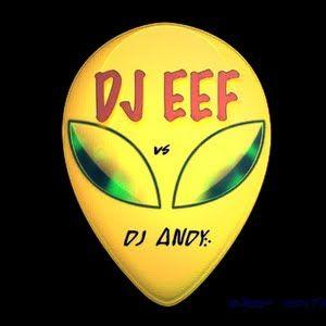 Dj Andy vs DJ EEF