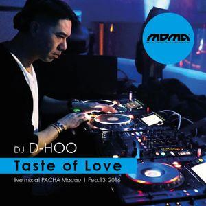 D-HOO Live mix @ Pacha Macau - Taste of Love