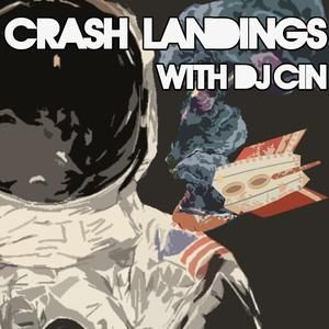 Crash Landings 008 with DJ ciN (4.3.2013)