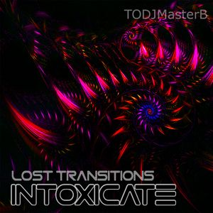 Lost Transitions: Intoxicate