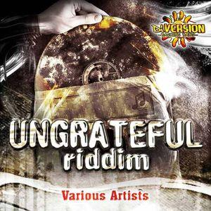Ungrateful Riddim Megamix
