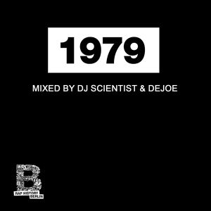 Rap History 1979 Mix by DJ Scientist & Dejoe