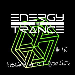 Energy of Trance - hosted by DJ BastiQ - EoTrance #16