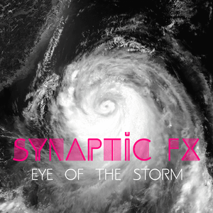 Synaptic FX - Eye Of The Storm