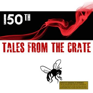 Tales From The Crate Radio Show #150 Part 01