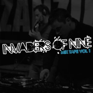 Invaders Of Nine (Mixtape Volume 1)