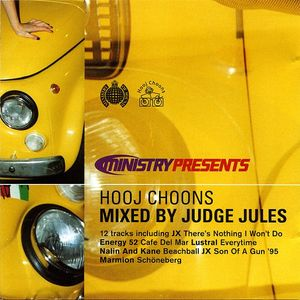 Judge Jules - Ministry Presents Hooj Choons