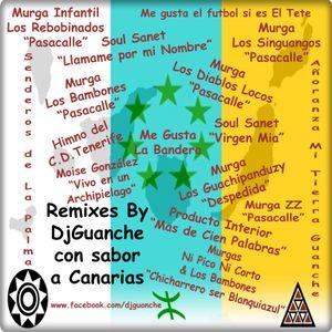 Set Remixes con Sabor a Canarias By DjGuanche