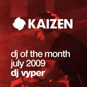DJ of the Month July 2009 - DJ Vyper