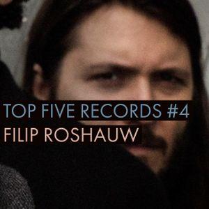 Top Five Records #4 Filip Roshauw