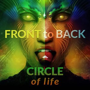 Front to Back: Circle of Life