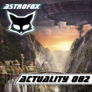Astrofox - Actuality 082