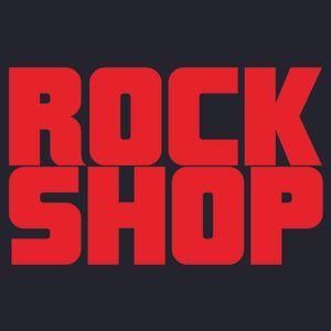 Rock Shop - Martedì 13 Febbraio 2018