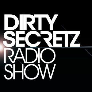 Dirty Secretz - Radio Show #8