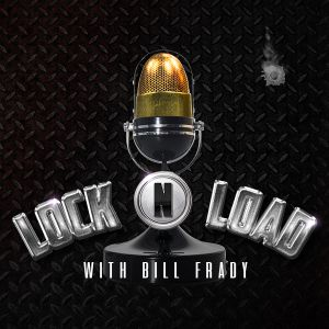 Lock N Load with Bill Frady Ep 1054 Hr 1 Mixdown 1