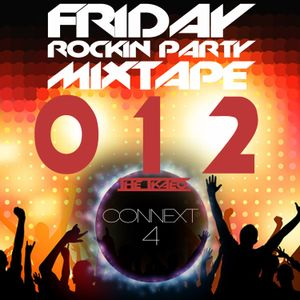 Friday Rockin' Party Mixtape 012