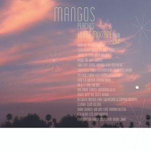 MANGOS, PEACHES AND LIME MIXTAPE
