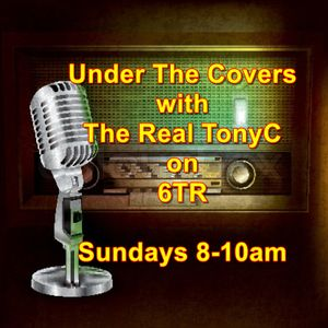 Under The Covers on 6TR Sunday 22nd October 2017