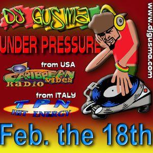 UNDER PRESSURE REGGAE RADIO PROGRAM - Feb the 18th 2013