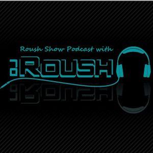 Roush Show Podcast Episode 2 with Mr. Yega 1/19/2013