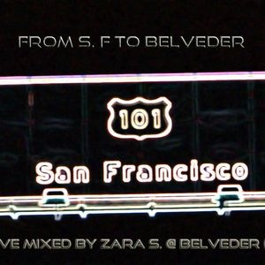 Live Mixed by Zara S. @ Belveder - Balearica & House Music