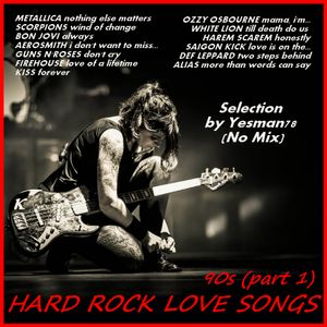 HARD ROCK LOVE SONGS 90s (Metallica,Scorpions,Bon Jovi,Aerosmith,Guns N'Roses,Kiss,Firehouse,Alias)