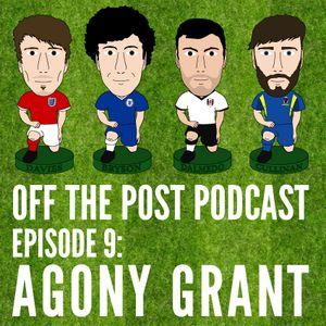 Ep.9 Agony Grant