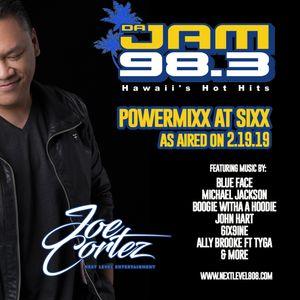 DA JAM 98.3 MIX BY MAUI DJ JOE CORTEZ - AS AIRED ON 2.19.19