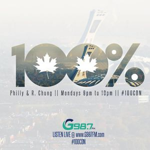 100% Canadian with Philly & R. Chung - Monday February 27 2017