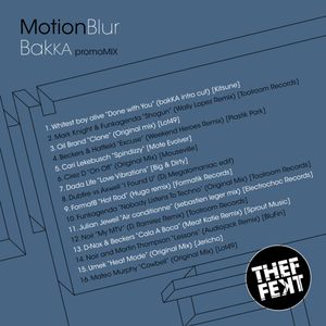 Motion blur - bakKA Mar10 promo mix