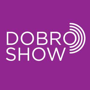 Dobro Show 03.07.2015 - LAST ONE for this season