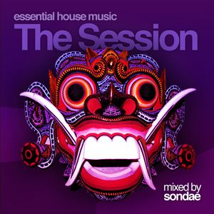 The Session mixed by Sondae