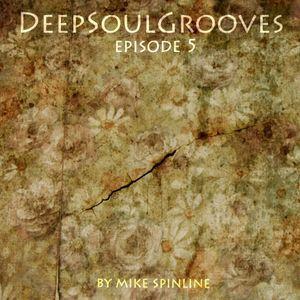 DeepSoulGrooves Episode 5