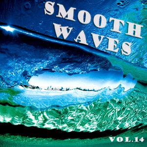Smooth Waves Vol.14 (12-6-2013)