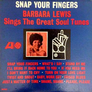 Barbara Lewis – Snap Your Fingers   1964