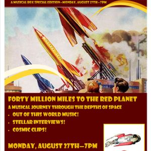 "THE MUSICAL BOX ""MISSION TO MARS"" - First Broadcast 27th August 2012 on 92.3 Forest FM"