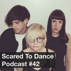 Scared To Dance Podcast #42