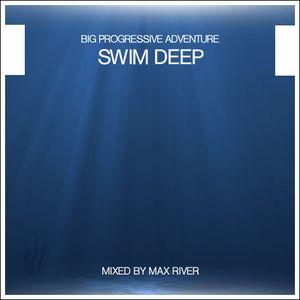 Max River - Swim Deep