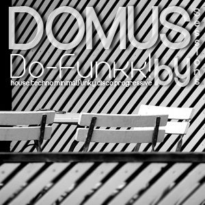 017 Diecisiete - Domus Sessions Mixed by Do-Funkk!