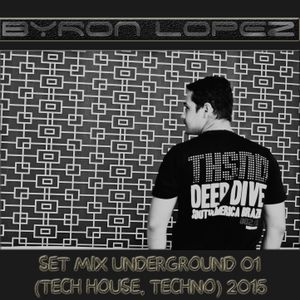 SET MIX BYRON LOPEZ UNDERGROUND 01 (TECH HOUSE, TECHNO) 2015.mp3(132.8MB)
