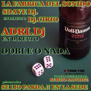 L.F.D.S. - SE LIO PARDA - SDAVE CIRIO - ADRI Y SERGIO DOBLE O NADA - 7-5-2017_19h10m07