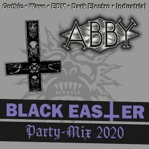 ABBY Black Easter Party Mix 12.04.2020