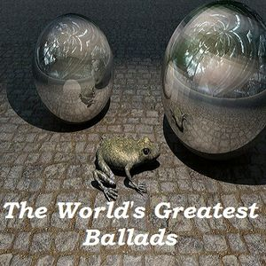 The World's Greatest Ballads