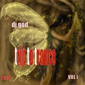 dj god trip to trance vol I