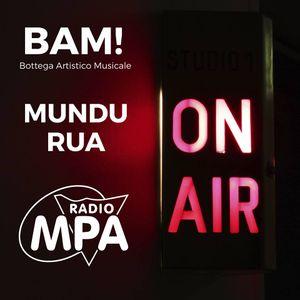 BAM! On Air - Mundu Rua_part1