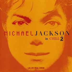 Michael Jackson In Chill out Vol.2