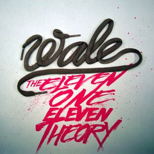 Wale - The Eleven One Eleven Theory