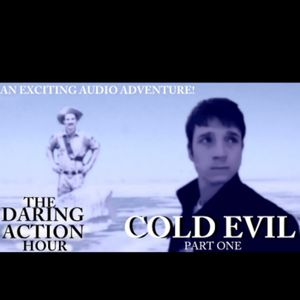 Cold Evil #1 | A SPLENDID AUDIO ADVENTURE!