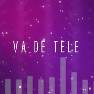 VA DE TELE #86 04-10-19